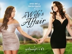 Abigail Mac & Vanessa Veracruz in A Wife's Affair: Part One Video